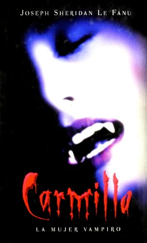9788497772198: Carmilla: la mujer vampiro (NARRATIVA)