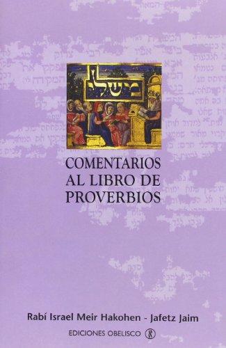 9788497772235: Comentarios Al Libro de Proverbios (Spanish Edition)