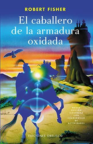 El Caballero De La Armadura Oxidada /: Fisher, Robert