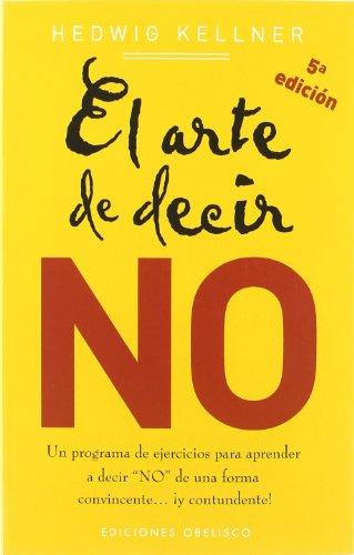 9788497772334: El arte de decir no (NUEVA CONSCIENCIA)
