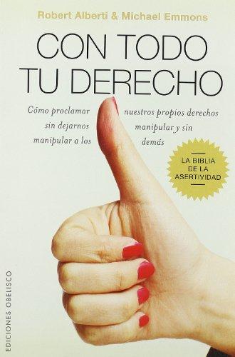 Con Todo Tu Derecho (Spanish Edition): Alberti, Robert; Emmons, Michael