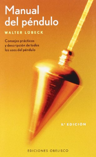 9788497772549: Manual del Pendulo (Spanish Edition)