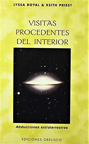 9788497772617: Visitas procedentes del interior: Abducciones extraterrestres (MENSAJEROS DEL UNIVERSO) (Spanish Edition)