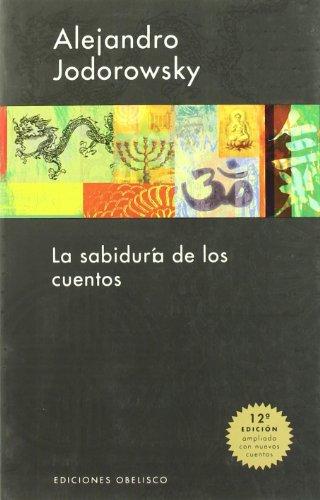 9788497772754: La Sabiduria de Los Cuentos (Spanish Edition)