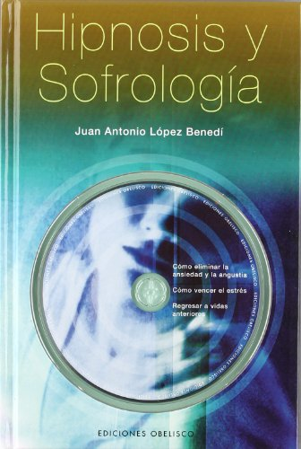 9788497772808: Hipnosis Y Sofrologia/ Hypnosis and Sofrology (Spanish Edition)