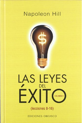 9788497772891: Las leyes del exito/ The Laws of Sucess in sixteen lessons (Spanish Edition)