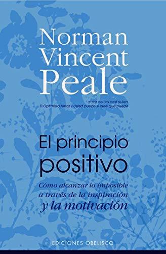 9788497773096: El Principio Positivo/ the Positive Principle Today (Spanish Edition)