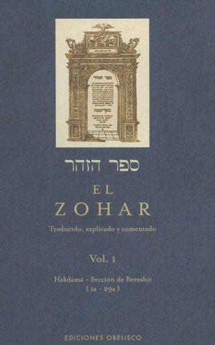 EL ZOHAR. Traducido, explicado y comentado. Vol.: YOJAI, Shimon bar