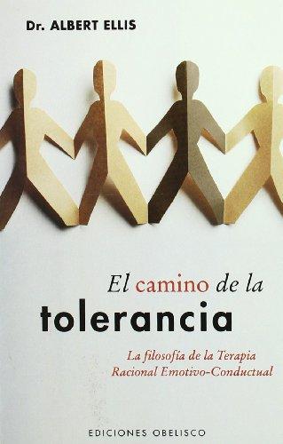 Camino de la tolerancia La filosofia de: Ellis, Albert