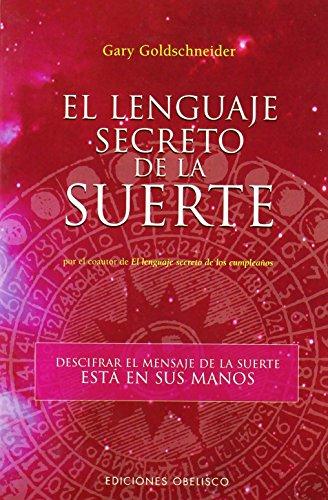 9788497773188: El lenguaje secreto de la suerte (ASTROLOGÍA)