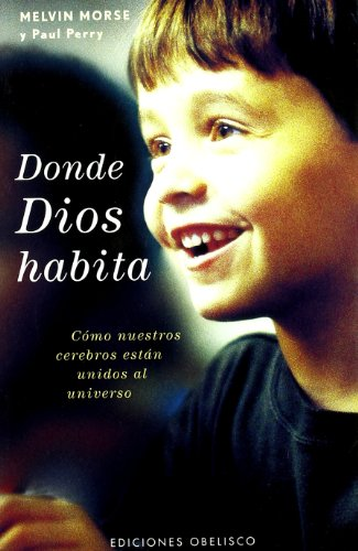 9788497773232: Donde Dios Habita/ Where God Lives (Spanish Edition)