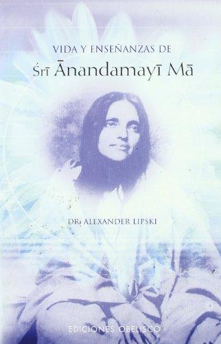 9788497773249: Vida y enseñanzas de Sri Anandamayi Ma (Spanish Edition)