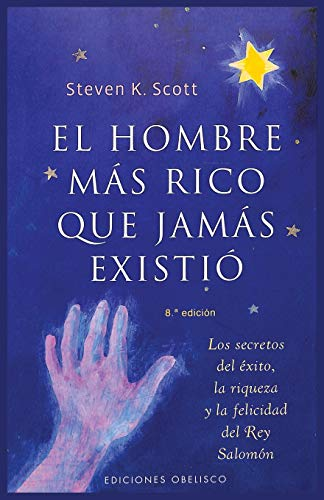 9788497773256: El Hombre Mas Rico Que Jamas Existio/ The Richest Man Who Ever Lived (Exito/ Success) (Spanish Edition)