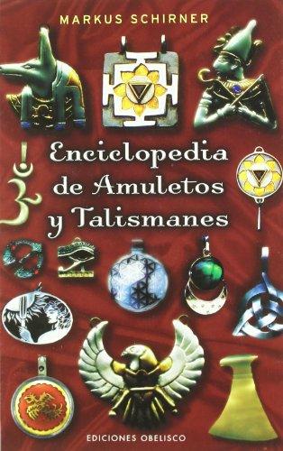 9788497773386: Enciclopedia De Amuletos Y Talismanes