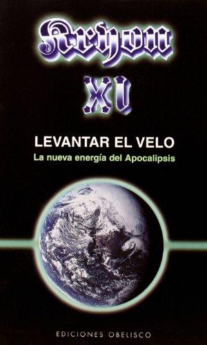 Kryon XI- Levantar El Velo (Nueva Consciencia): Carroll, Lee