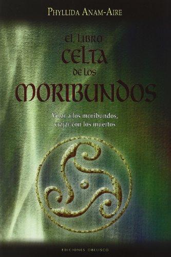 9788497773478: Libro Celta De Los Moribundos, El