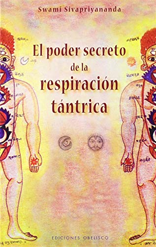 9788497773508: El Poder Secreto De La Respiración Tántrica