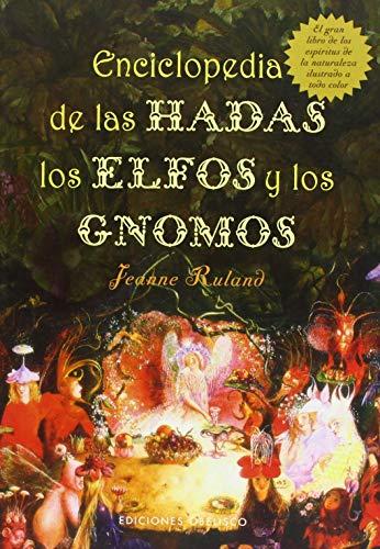9788497773522: Enciclopedia de las hadas, elfos y gnomos (MAGIA Y OCULTISMO)
