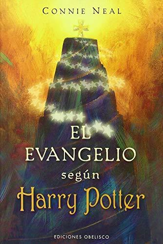 EL EVANGELIO SEGÚN HARRY POTTER - Neal, Connie