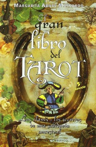El gran libro del tarot : las: Margarita Arnal Moscardó