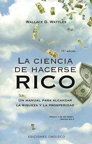 9788497773720: La ciencia de hacerse rico (EXITO)