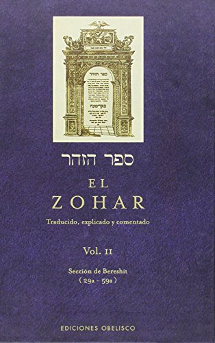 9788497773805: EL ZOHAR, VOL. II (Coleccion Cabala y Judaismo) (Spanish Edition)