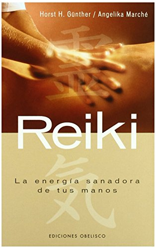 9788497773843: Reiki. La energía sanadora de tus manos (SALUD Y VIDA NATURAL)