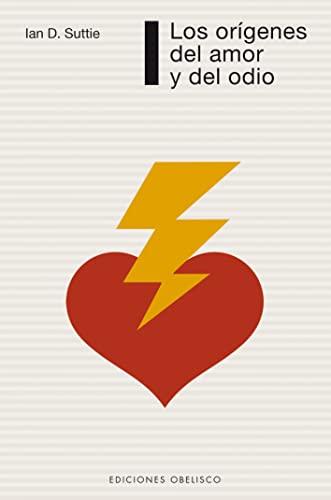 9788497773898: Los Origenes Del Amor Y Del Odio (Coleccion Psicologia) (Spanish Edition)
