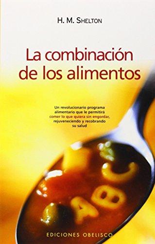 9788497773973: Combinación de los alimentos (SALUD Y VIDA NATURAL)