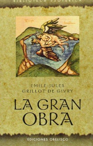 9788497774017: GRAN OBRA, LA (Biblioteca Esoterica) (Spanish Edition)