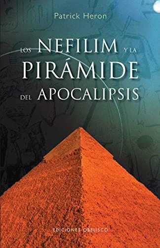 9788497774277: Los Nefilim y la pirámide del apocalipsis (ESTUDIOS Y DOCUMENTOS)