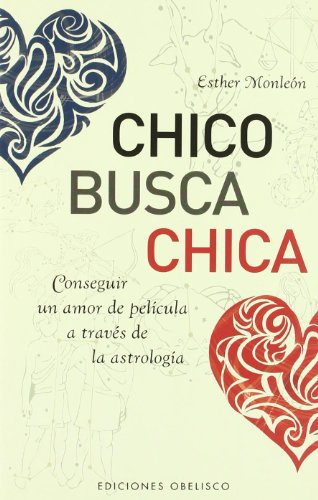 9788497774307: Chico busca chica (ASTROLOGÍA)