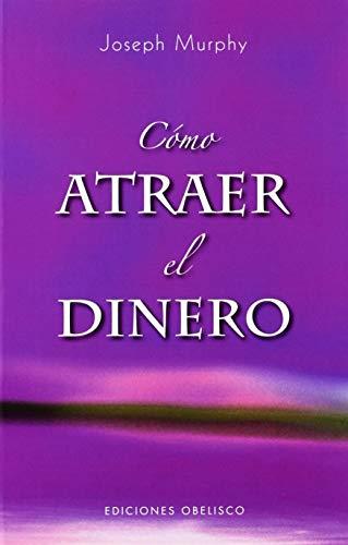 9788497774437: Como atraer el dinero (Coleccion Psicologia) (Spanish Edition)
