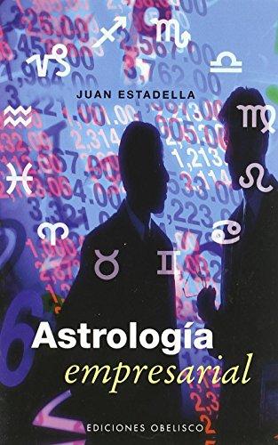 9788497774536: Astrología empresarial