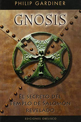 9788497774581: Gnosis. El secreto del templo de Salomon (Spanish Edition)