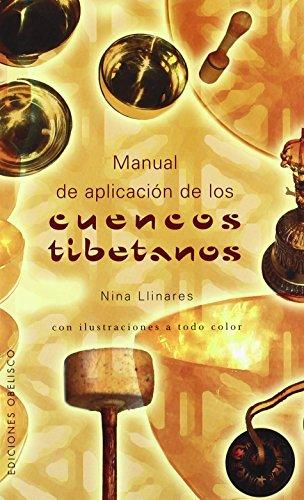 Manual de aplicación de los cuencos tibetanos - Nina Llinares