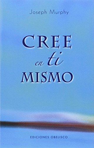 9788497774680: Cree en ti mismo (Coleccion Psicologia) (Spanish Edition)