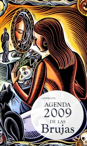 Agenda de las brujas 2009 (Spanish Edition) (8497774825) by Llewellyn