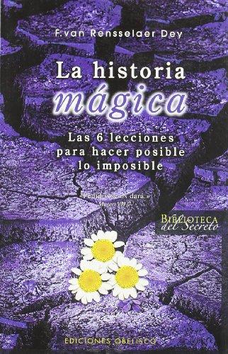 LA HISTORIA MAGICA: RENSSELAER DEY, F. VAN