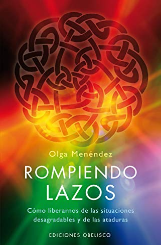 9788497774871: Rompiendo lazos (Spanish Edition)