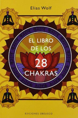 9788497774888: El libro de los 28 chakras (SALUD Y VIDA NATURAL)
