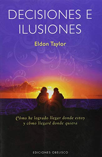 9788497774901: DECISIONES E ILUSIONES (Spanish Edition)