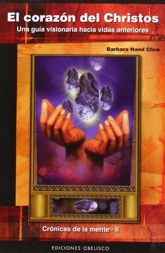9788497775045: El Corazon Del Christos (Cronicas De La Mente/ Mind Chronicles) (Spanish Edition)