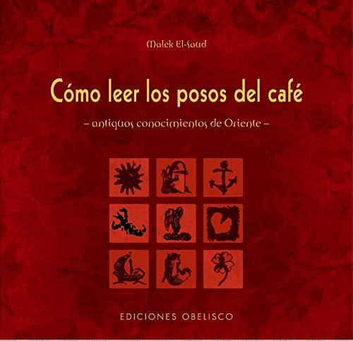 9788497775236: Como leer los posos del cafe (Spanish Edition)