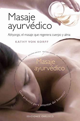 9788497775335: Masaje ayurvédico + DVD (SALUD Y VIDA NATURAL)