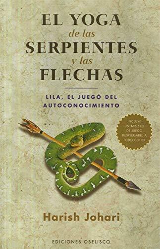 9788497775342: El yoga de las serpientes y las flechas (SALUD Y VIDA NATURAL)