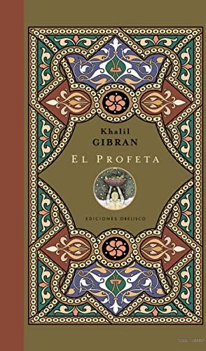 9788497775434: El profeta: palabras de sabiduría y de luz (NUEVA COLECCION BOLSILLO)