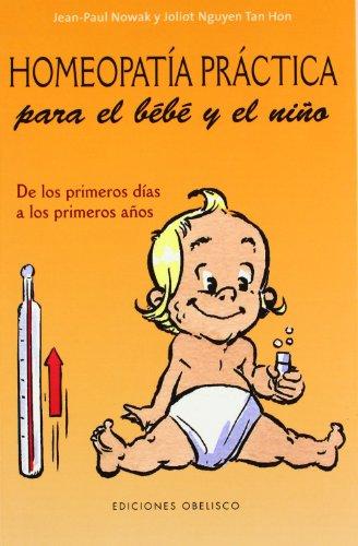 Homeopatía práctica para el bebé y el: Paul Nowak, Joliot