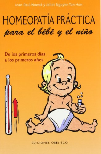 9788497775465: Homeopatía práctica para el bebé y el niño (Spanish Edition)