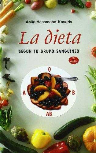 9788497775489: La dieta según tu grupo sanguíneo (SALUD Y VIDA NATURAL)